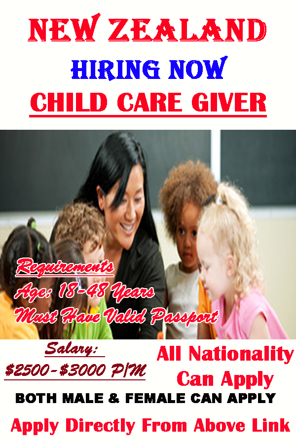 Child Care Giver Hiring In New Zealand - 2019