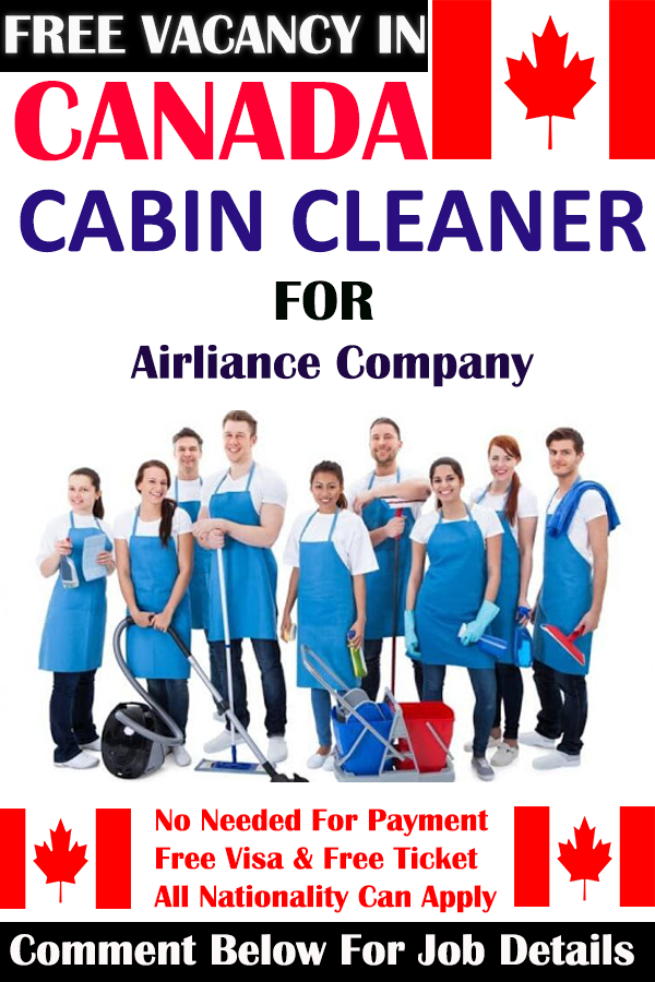 Cabin Cleaner wanted in Canada Apply Here