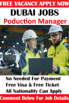 Production Manager Hiring in Dubai